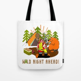 Camping Wild Night Ahead Tote Bag