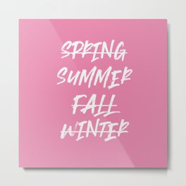 Summer Only - summer quote Metal Print