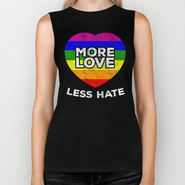 More Love Less Hate - LGBT Tshirt Gay Lesbian Pride Shirts Biker Tank