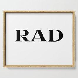 rad Serving Tray