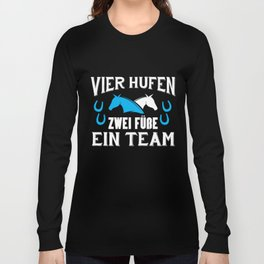 Pferde Sprüche Reiter  Geschenke Pferdeliebe Long Sleeve T-shirt