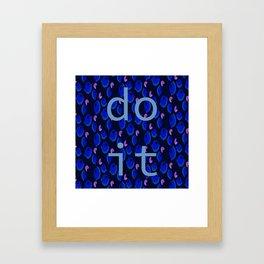 do it Framed Art Print