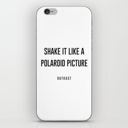 Shake it like a picture iPhone Skin