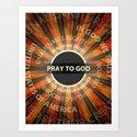 Pray To God by politics