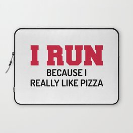 I Run Pizza Funny Quote Laptop Sleeve