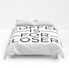 Coffee Is For Closers Comforters