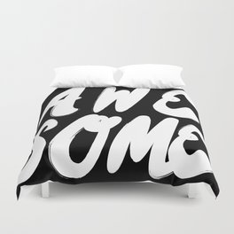 AWESOME Duvet Cover