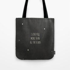 More Than All the Stars Tote Bag