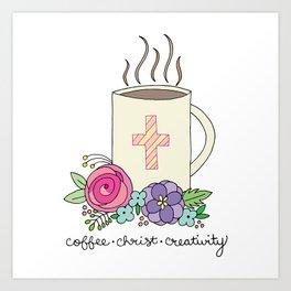 Coffee, Christ & Creativity Art Print