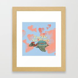 Turtle Air Ways, The flying turtle! Framed Art Print