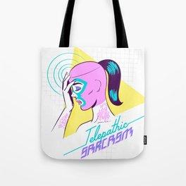 Telepathic sarcasm Tote Bag