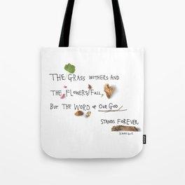 Isaiah 40:8 Tote Bag