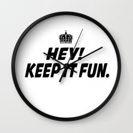 Kep It Fun Wall Clock