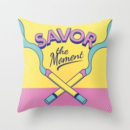 Savor the Moment Throw Pillow