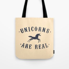 Unicorns Are Real II Tote Bag