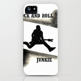 Rock and Roll Junkie iPhone Case