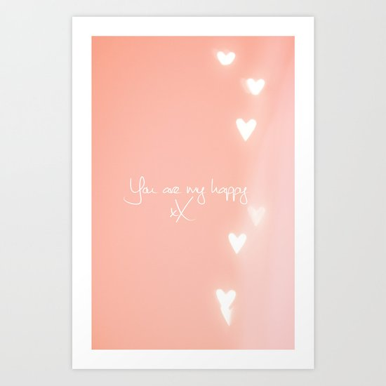 You are my happy design Art Print