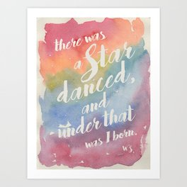 There was a star danced Art Print