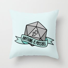 Anything is Possible D20 Throw Pillow