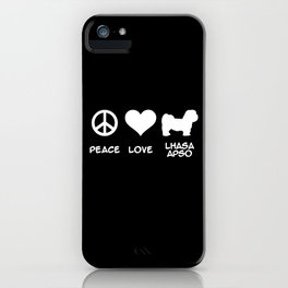 Peace, Love, Lhasa Apso iPhone Case