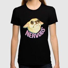 NERVOUS CHIHUAHUA T-shirt