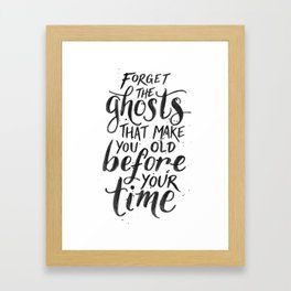 Forget the Ghosts - White Framed Art Print