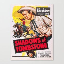 Vintage poster - Shadows of Tombstone Canvas Print