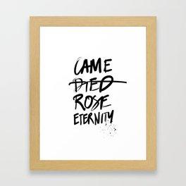 #JESUS2019 - Came Died Rose Eternity (black) Framed Art Print