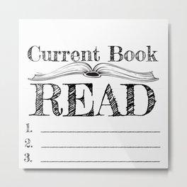 Current Book Read Metal Print
