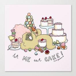 let me eat cake Canvas Print