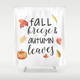 Fall breeze, autumn leaves Shower Curtain