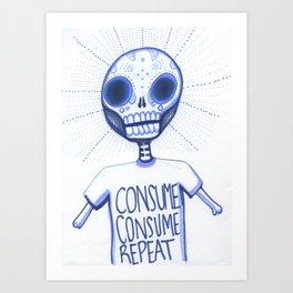 Consume, Consume Art Print