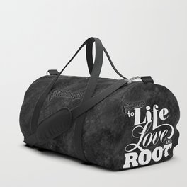 To life love and root by Brian Vegas Duffle Bag