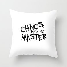 Chaos Has No Master Black Graffiti Text Throw Pillow