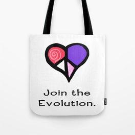 Peace.  Join the Evolution. (original art) Tote Bag