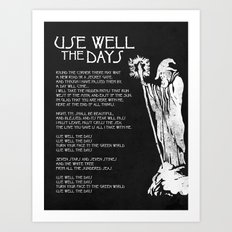 USE WELL THE DAYS Art Print