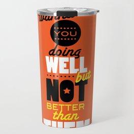 Quote Poster 2 Travel Mug