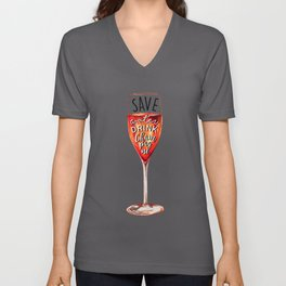 Funny Save water drink champagne print Unisex V-Neck