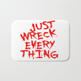 Just Wreck Everything Bright Red Grunge Graffiti Bath Mat