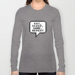 Eat Sleep Game Repeat Long Sleeve T-shirt