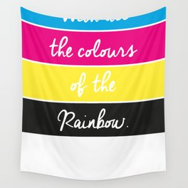 With all the Colours of the Rainbow Wall Tapestry