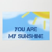 you are my sunshine Area & Throw Rugs featuring Sunshine by The Crafty Geekette