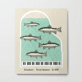 Schubert - Trout Quintet, D. 667 Metal Print