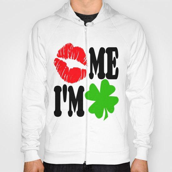 Kiss Me I'm Irish Hoody
