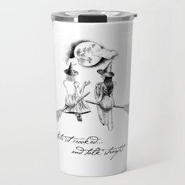 Witches Sitting Crooked Travel Mug