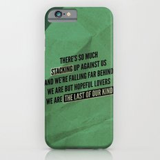 We are but hopeful lovers Slim Case iPhone 6s