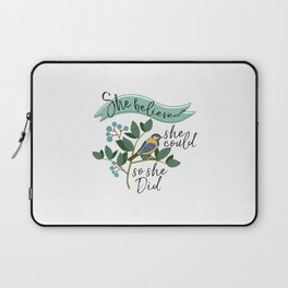 She Believed She Could So She Did, Girls Room Decor, Gift For Her Laptop Sleeve