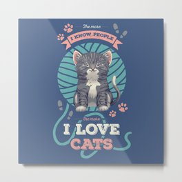 I Love Cats! Metal Print