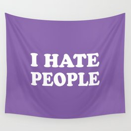 I Hate People - Purple and White Wall Tapestry