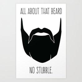 All About That Beard Art Print
